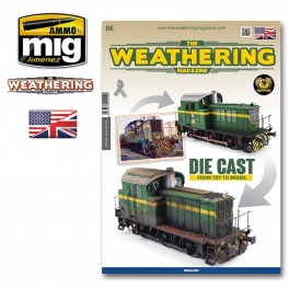 THE WEATHERING MAGAZINE Issue 23. DIE CAST: FROM TOY TO MODEL English