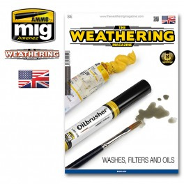 THE WEATHERING MAGAZINE Issue 17. WASHES, FILTERS AND OILS English