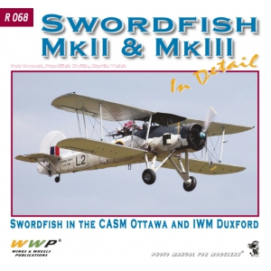 Fairey Swordfish Mk. II & Mk. III  in detail