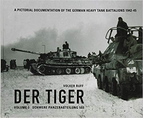 Der Tiger Vol.3 – s.Pz.Abt.503