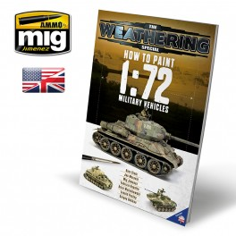 THE WEATHERING SPECIAL HOW TO PAINT 1:72 MILITARY VEHICLES ENGLISH