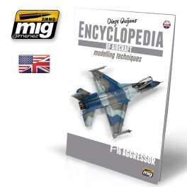 ENCYCLOPEDIA OF AIRCRAFT MODELLING TECHNIQUES - VOL.6 EXTRA - F16 AGRESSOR ENGLISH