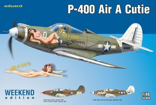 "Bell P-400 Airacobra ""Air A Cutie"" WEEKEND 1/48"