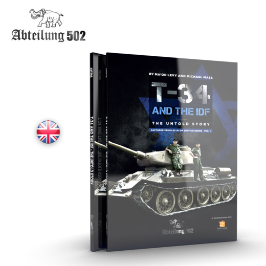 T-34 AND THE IDF THE UNTOLD STORY (MICHAEL MASS / MA'OR LEVY) ABT709