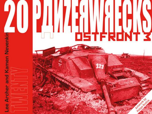 Panzerwrecks 20: Ostfront 3 Book – Lake Balaton Panzer wrecks.