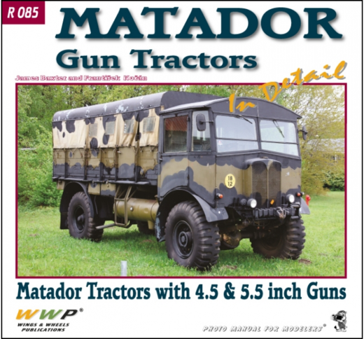 Matador Gun Tractors and BL 4.5 and 5.5 inch Guns in Detail