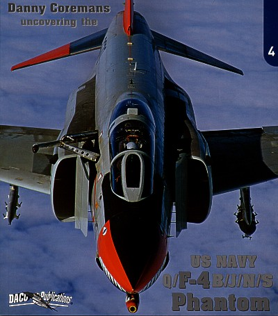 Uncovering the US Navy F-4 B/J/N/S Phantom