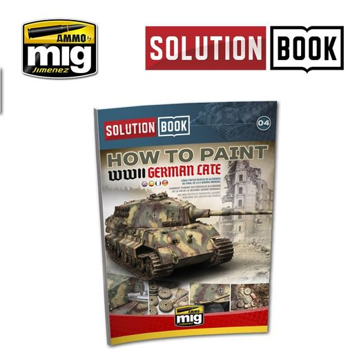 Solution Book - How to paint WWII German Late Armor